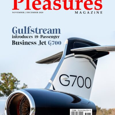 Best-performing, Largest Aircraft In Private Jet Industry, Gulfstream G700 Covers Pleasures Magazine Nov/Dec 2020 Issue